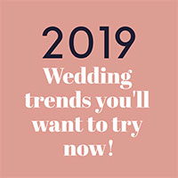 Thumbnail image for 2019 Wedding Trends you'll want to try now!